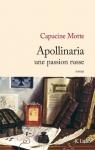 capucine-motte-apollinaria-une-passion-russe